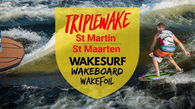 TRIPLEWAKE / St Maarten – St Martin Wakeboarding & Wakesurfing